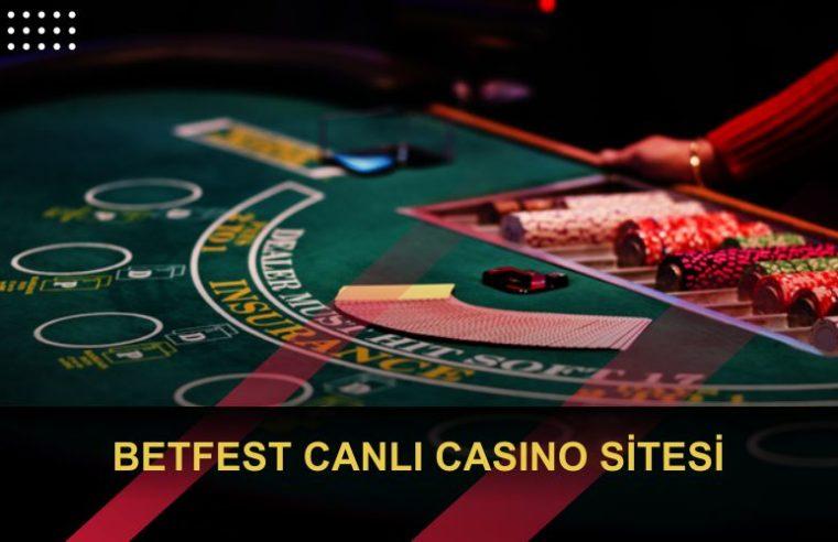 Betfest Canlı Casino İnceleme