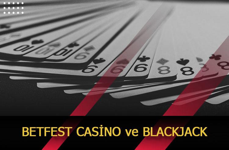Betfest Casino ve Blackjack