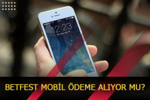 betfest mobil odeme