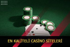 en kaliteli casino siteleri