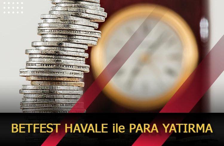 Betfest Havale ile Para Yatırma