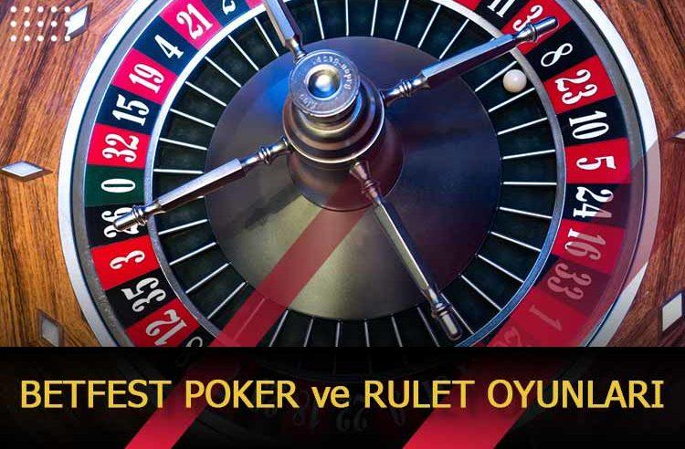 Betfest Poker ve Rulet Oyunları