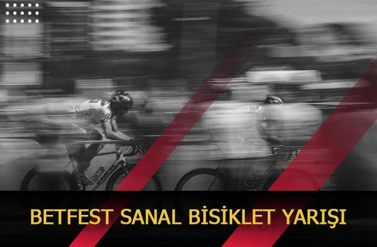 Betfest Sanal Bisiklet Yarışı