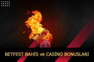 betfest bahis ve casino bonuslari