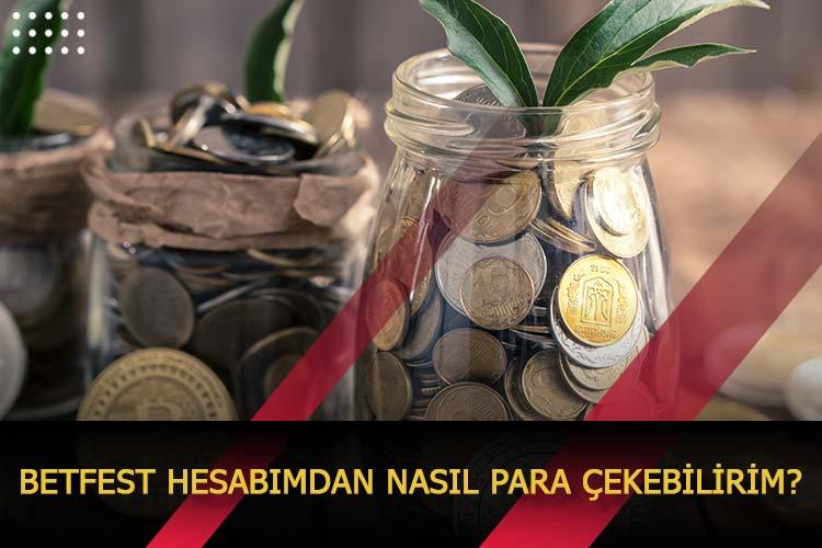 Betfest Hesabımdan Nasıl Para Çekebilirim?