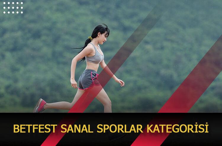Betfest Sanal Sporlar Kategorisi