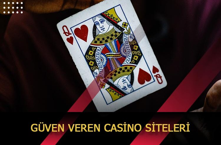 Güven Veren Casino Siteleri
