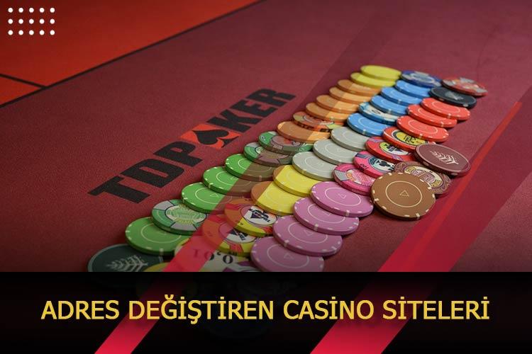 Adres Değiştiren Casino Siteleri