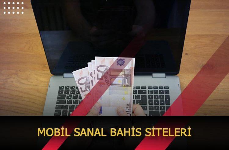 Mobil Sanal Bahis Siteleri