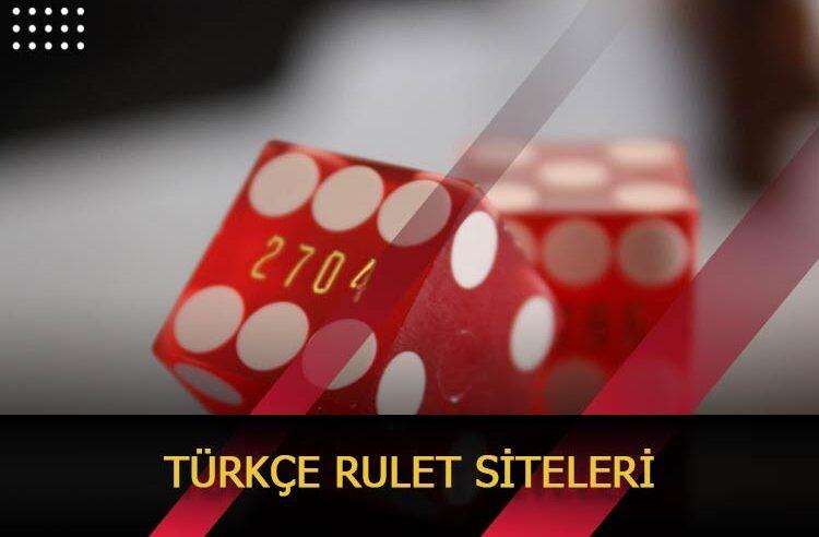 Türkçe Rulet Siteleri