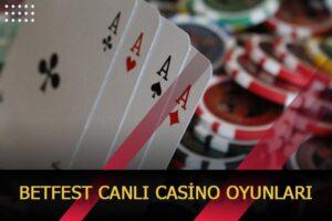 betfest canli casino oyunlari