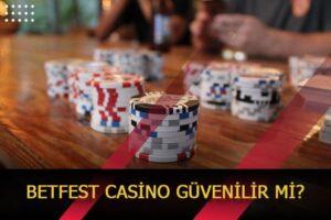 betfest casino guvenilir mi