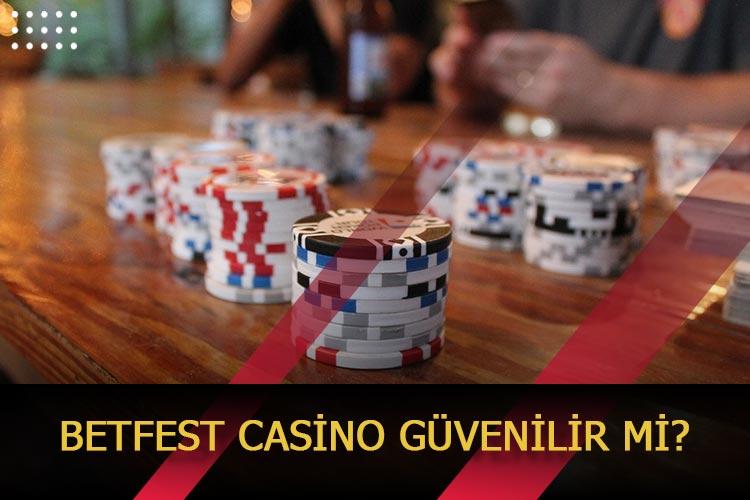 Betfest Casino Güvenilir Midir?