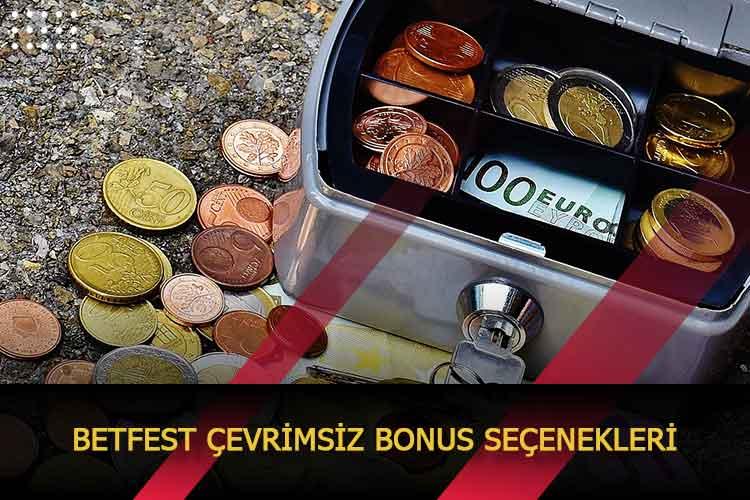 Betfest Çevrimsiz Bonus Seçenekleri