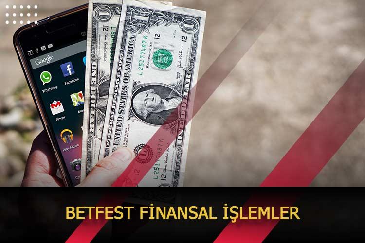 Betfest Finansal İşlemler