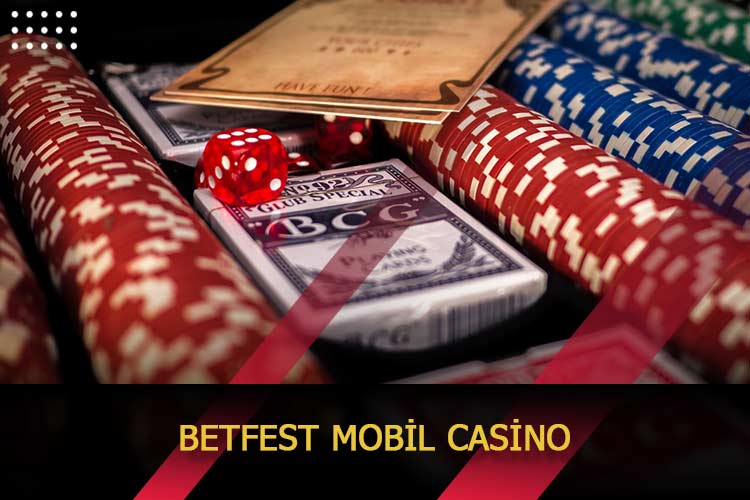 Betfest Mobil Casino