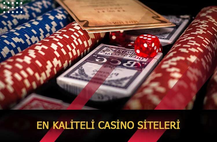 En Kaliteli Casino Siteleri 2021