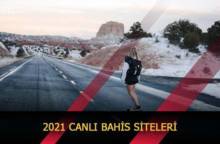 2021 Canlı Bahis Siteleri