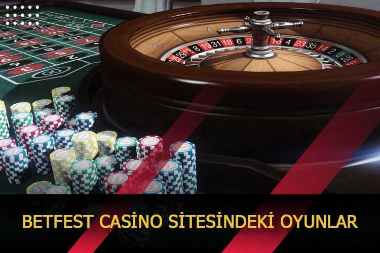 Betfest Casino Sitesindeki Oyunlar