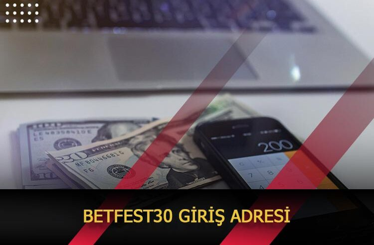 Betfest30 Giriş Adresi