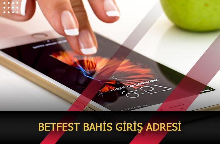 Betfest Bahis Giriş Adresi