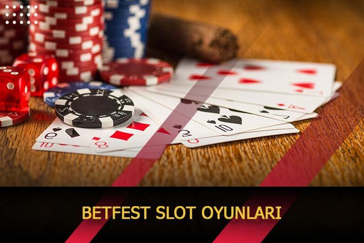 Betfest Slot Oyunları
