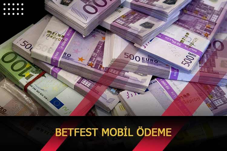 Betfest Mobil Ödeme