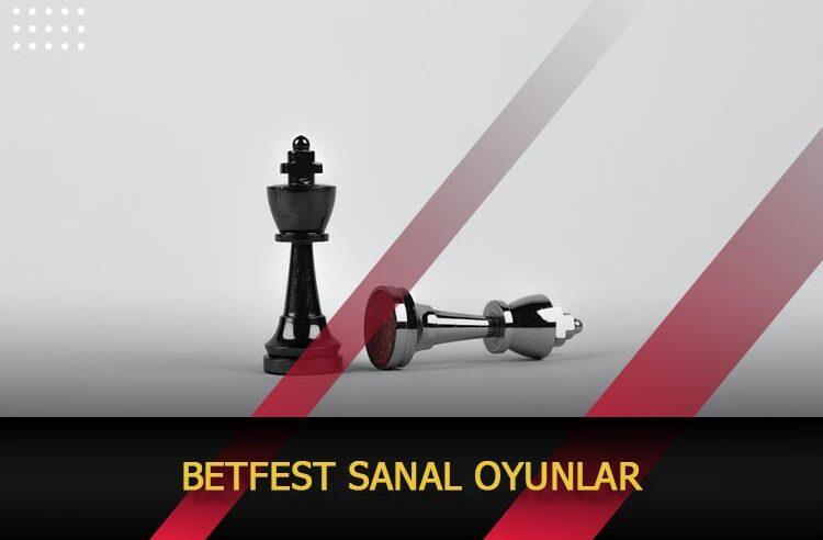 Betfest Sanal Bahis