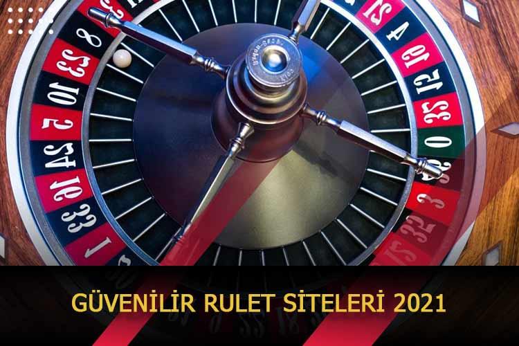 Güvenilir Rulet Siteleri 2021