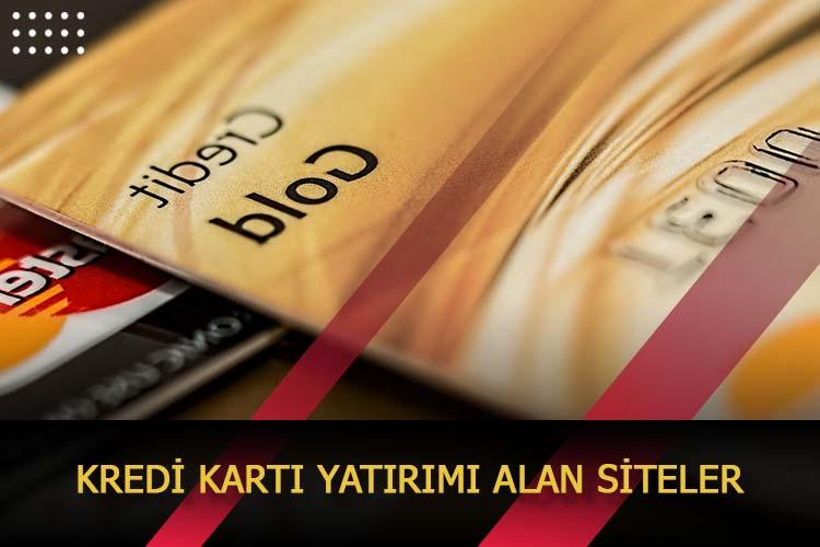 Kredi Kartı Yatırımı Alan Siteler
