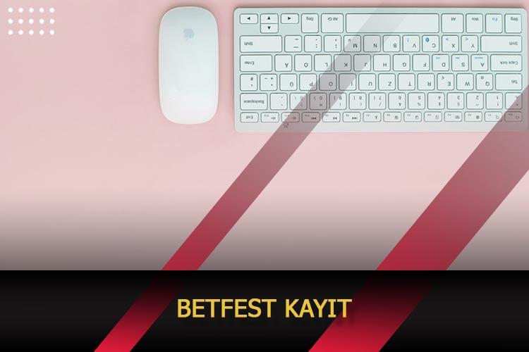 Betfest Kayıt