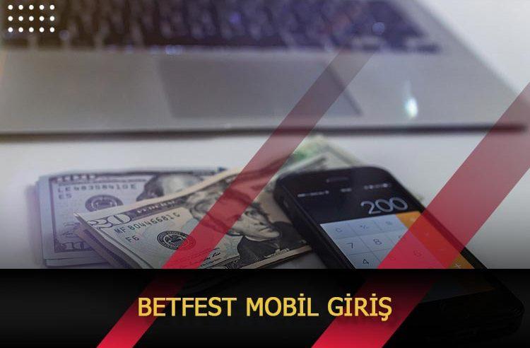 Betfest Mobil Giriş