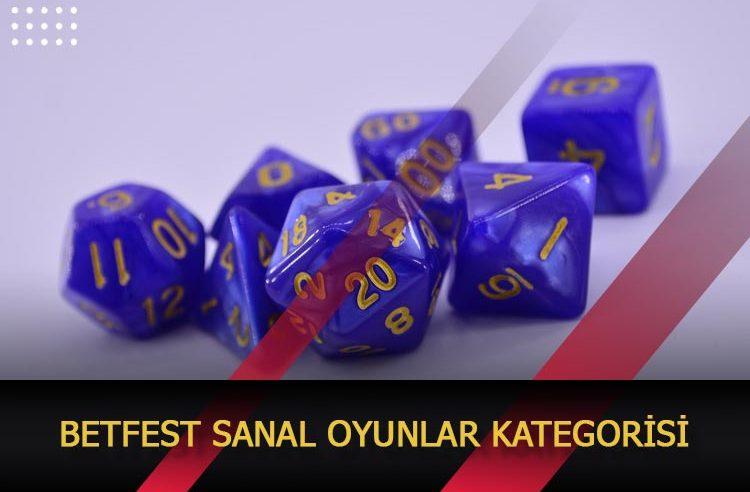 Betfest Sanal Oyunlar Kategorisi