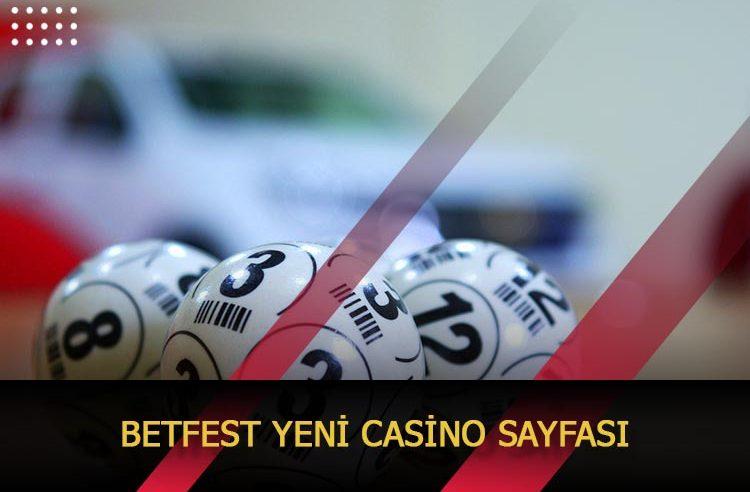 Betfest Yeni Casino Sayfası