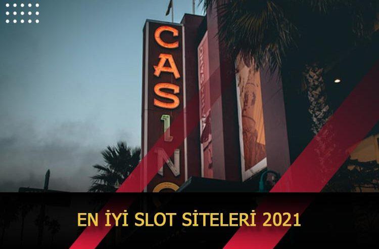 En İyi Slot Siteleri 2021