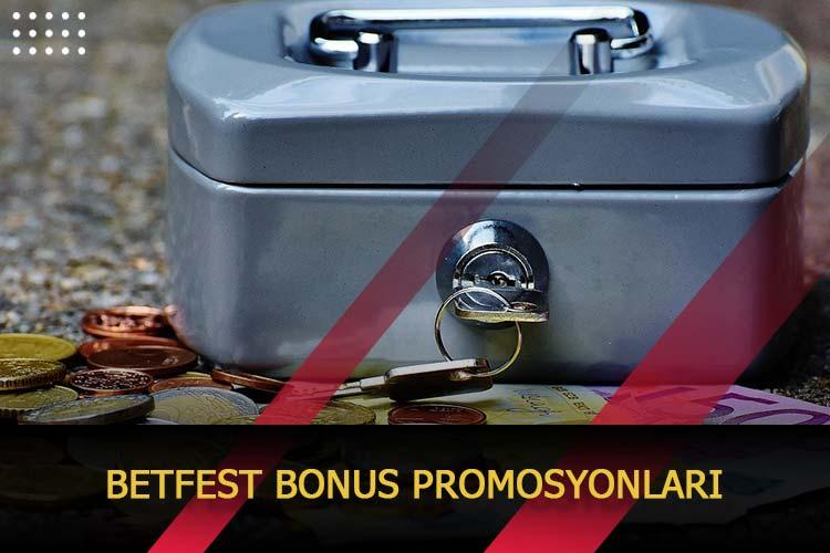 Betfest Bonus Promosyonları