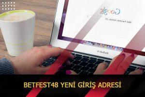 betfest48 yeni giris adresi