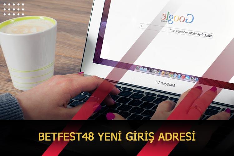 Betfest48 Yeni Giriş Adresi