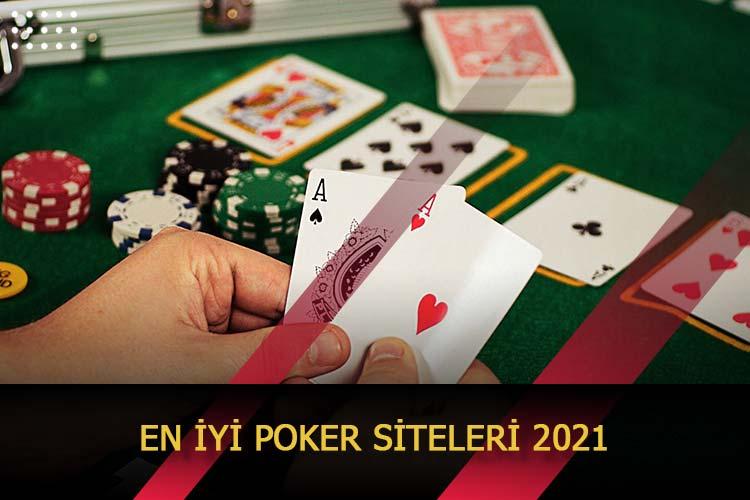 En İyi Poker Siteleri 2021