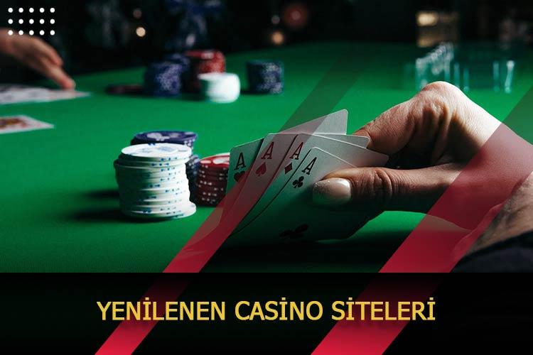 Yenilenen Casino Siteleri
