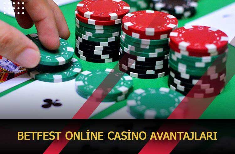 Betfest Online Casino Avantajları