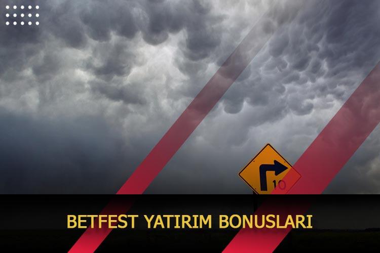Betfest Yatırım Bonusları