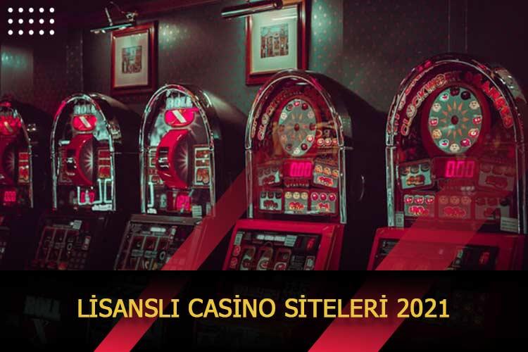 Lisanslı Casino Siteleri 2021