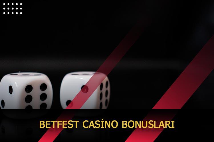 Betfest Casino Bonusları