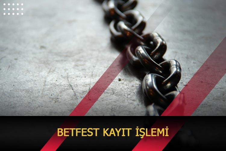 Betfest Kayıt İşlemi