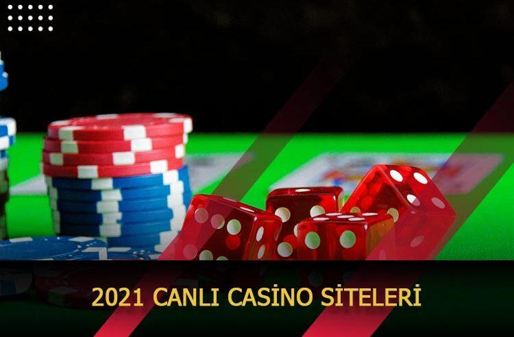 2021 Canlı Casino Siteleri